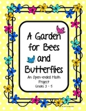 Math Project (Open-ended) A Garden for Bees and Butterflies