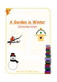 """A Garden in Winter - Story for Emergent Readers - Developing """"ed"""" endings"""