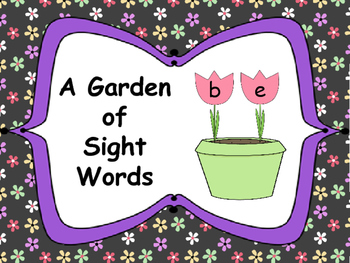 A Garden of Sight Words: Word Work Activity