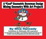 "A ""Geometric' Geometry Snowman Creative Design"
