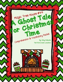 A Ghost Tale for Christmas Time Comprehension Packet