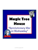 Revolutionary War on Wednesday Magic Tree House #22 Comprehension Novel Study