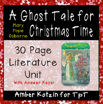 A Ghost Tale for Christmas Time Magic Tree House Literature Guide (Common Core)