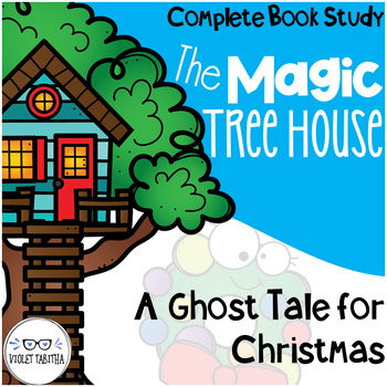 A Ghost Tale for Christmas Time Guided Reading Magic Tree House Unit