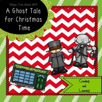 A Ghost Tale for Christmas Time Novel Study
