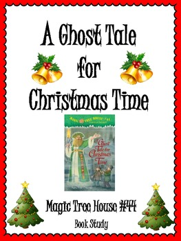 A Ghost Tale for Christmas Time Unit: Comprehension, Vocabulary and more!