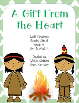 A Gift From the Heart : Reading Street : Grade 4