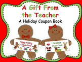 A Student Gift From the Teacher {Holiday Coupon Book}