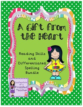 A Gift from the Heart Reading/Spelling Bundle (Reading Street)