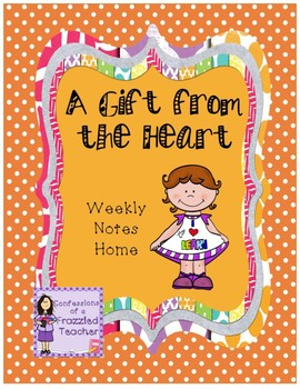 A Gift from the Heart Weekly Letters (Scott Foresman Reading Street)