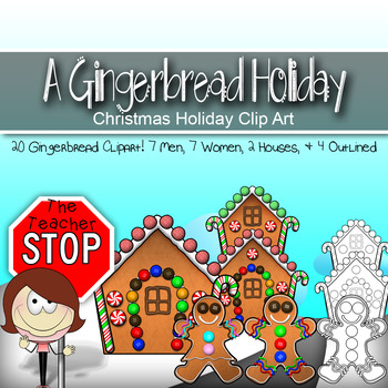 A Gingerbread Holiday - Christmas Holiday Clipart {The Teacher Stop}