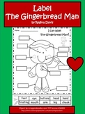 A+ Gingerbread Man: Label The Gingerbread Man