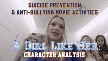 A Girl Like Her: Anti Bullying Movie Guide Character Analysis Discussion