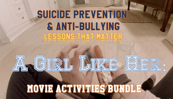 A Girl Like Her: Movie Guide and Activities - Suicide Prevention & Anti-Bullying