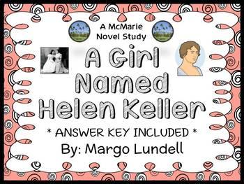 A Girl Named Helen Keller (Margo Lundell) Book Study / Comprehension  (16 pages)