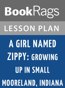 A Girl Named Zippy: Growing Up Small in Mooreland, Indiana Lesson Plans
