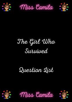 The Girl Who Survived Question List