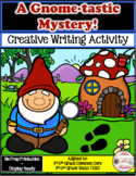 A Gnome-tastic Mystery! ~ Writing Activity