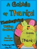 A Gobble of Thanks Thanksgiving Writing Craftivity