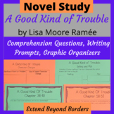 A Good Kind of Trouble by Lisa Moore Ramée Novel Study