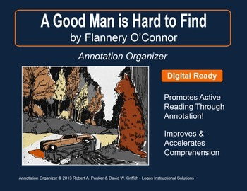 """A Good Man Is Hard to Find"" by Flannery O'Connor: Annotation Organizer"