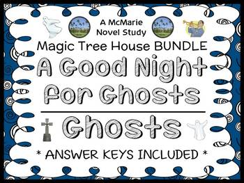 A Good Night for Ghosts | Ghosts : Magic Tree House Bundle (46 pages)