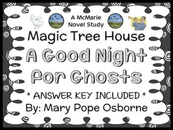 A Good Night for Ghosts : Magic Tree House #42 Novel Study / Comprehension