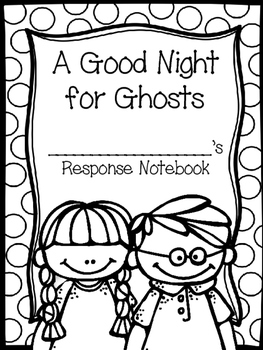 A Good Night for Ghosts Magic Tree House Book Companion #42