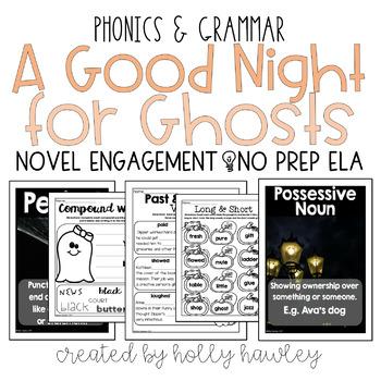 A Good Night for Ghosts NO PREP (ELA)