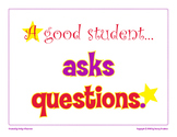 A Good Student Asks Questions classroom poster