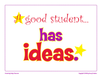 A Good Student Has Ideas classroom poster