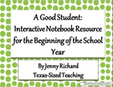A Good Student - Interactive Notebook Resource