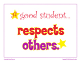 A Good Student Respects Others classroom poster