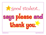 A Good Student Says Please And Thank You classroom poster