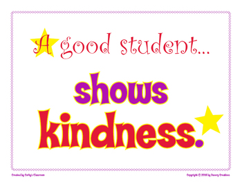 A Good Student Shows KIndness classroom poster