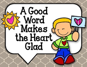 A Good Word Makes the Heart Glad.  Bulletin Board Set.