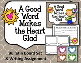 A Good Word Makes the Heart Glad.  Bulletin Board Set.
