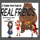 A Graphic Novel Guide for REAL FRIENDS by Shannon Hale
