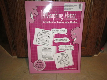 A Graphing Matter - Activities for Easing Into Algebra by Key Curriculum Press