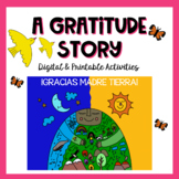 A Gratitude and Earth Day Story in Spanish (Digital Resour
