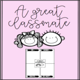 FREEBIE-A Great Classmate-Activity and Graphic Organizer