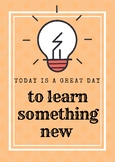 A Great Day to Learn - Motivational Poster