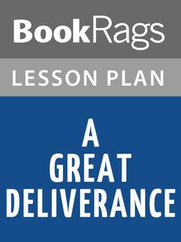 A Great Deliverance Lesson Plans