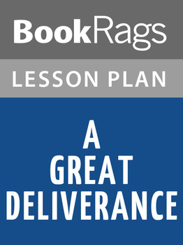 A Great Deliverance Lesson Plans
