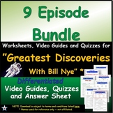 "Differentiated worksheets for ""Greatest Discoveries with Bill Nye *""  Bundle"