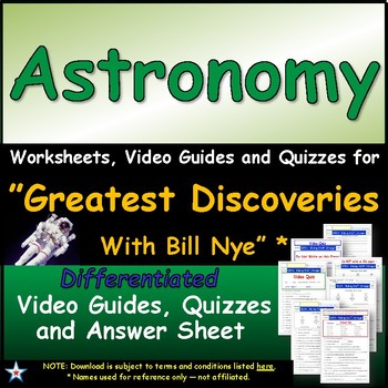 """A Greatest Discoveries  Bill Nye  """"Astronomy"""" - Worksheet, Ans, &Two Quiz."""