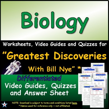 Differentiated Guide Quiz & Ans - Greatest Discoveries Bill Nye * Biology