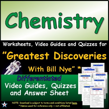 "A Greatest Discoveries  Bill Nye  ""Chemistry"" - Worksheet, Ans, &Two Quiz."