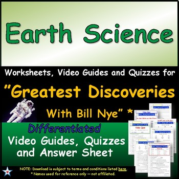 Differentiated Guide Quiz & Ans - Greatest Discoveries Bill Nye * Earth Science