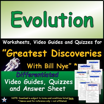"A Greatest Discoveries  Bill Nye  ""Evolution"" - Worksheet, Ans, &Two Quiz."